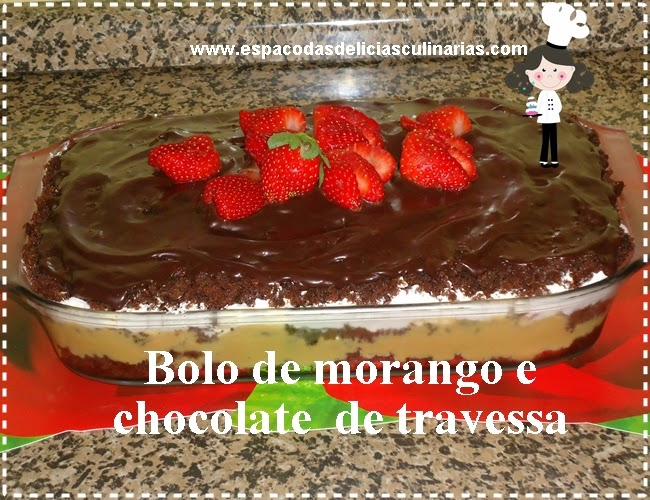 Bolo de morango e chocolate de travessa (vídeo)