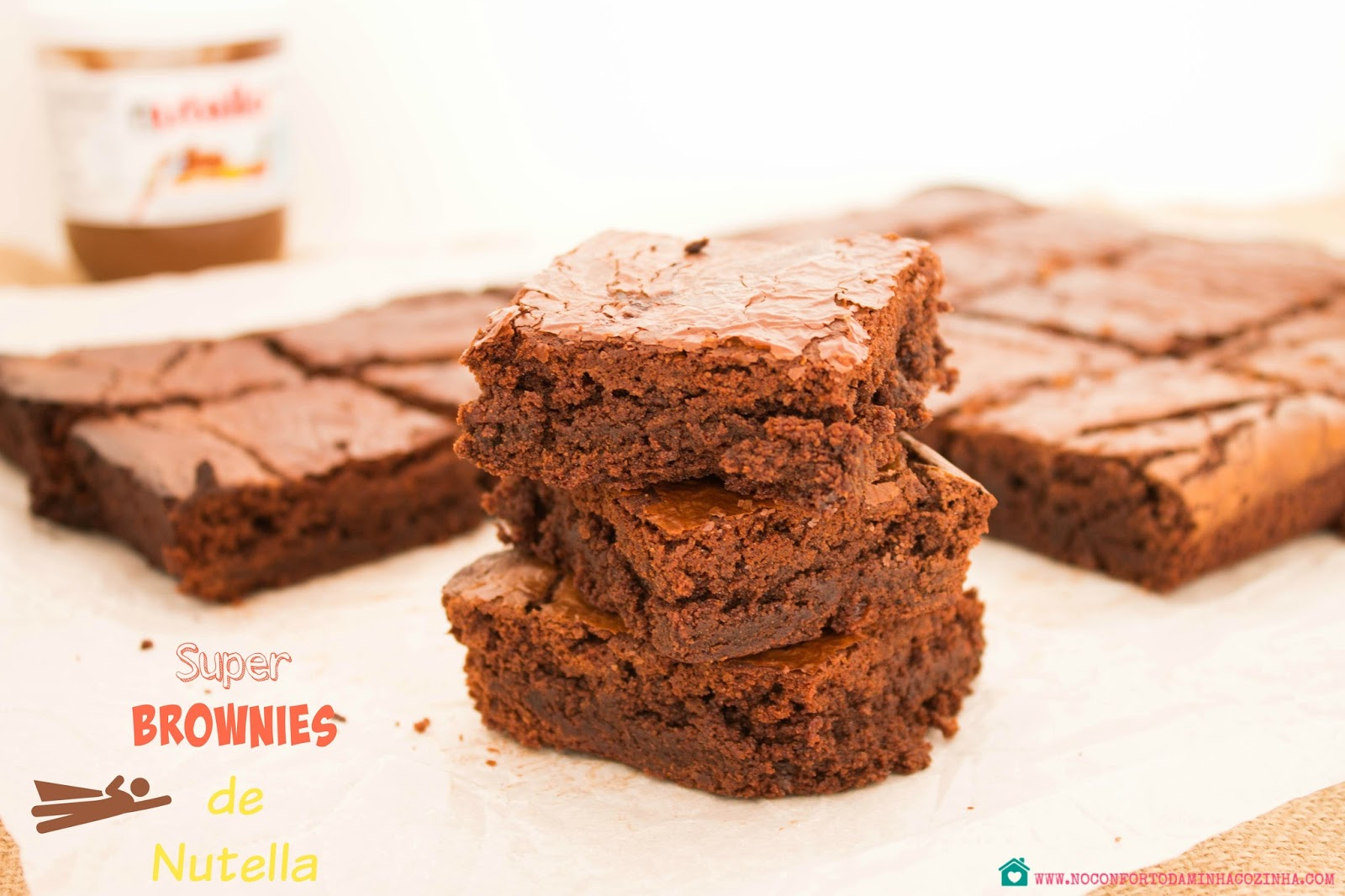 Super Brownies de Nutella...aquele creme de chocolate maligno!