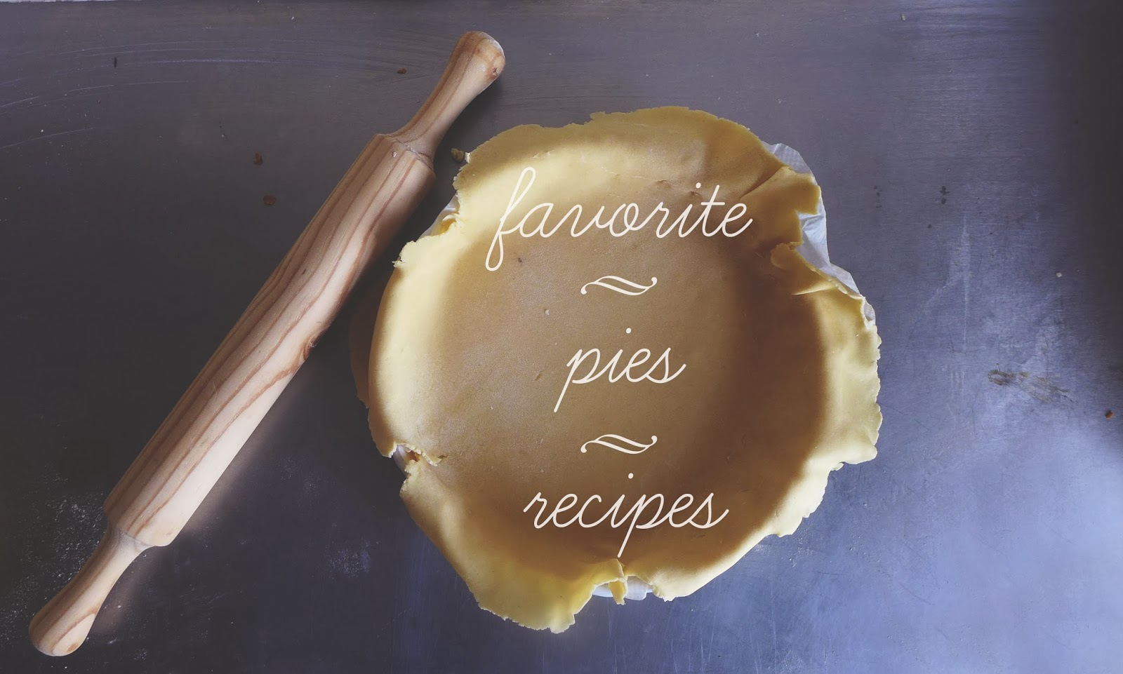 Favorite pie Recipes